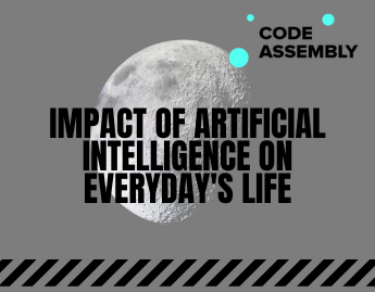 Impact of Artificial Intelligence on Everyday's Life